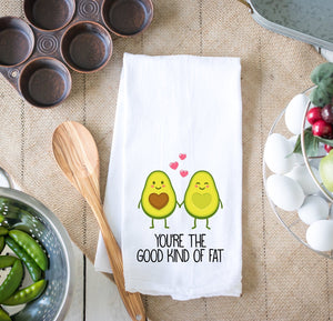 You're The Good Kind Of Fat Kitchen Dish Towel