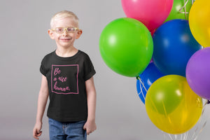 Be A Nice Human Toddler, Youth T-Shirt