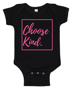 Choose Kind Baby Bodysuits and T-Shirts