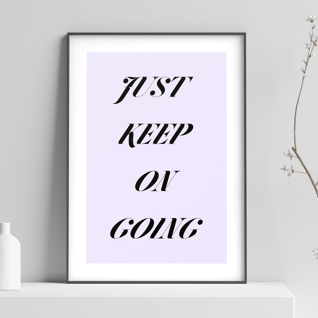 Just Keep On Going Poster
