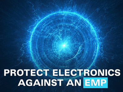 How to protect electronics against an EMP (Electromagnetic Pulse)