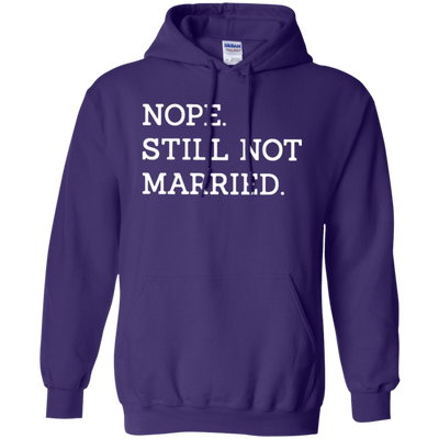 Nope Still Not Married Hoodie Dark - Purple - Shipping Worldwide - NINONINE