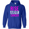 Rise Above Cancer Hoodie - Royal - Shipping Worldwide - NINONINE