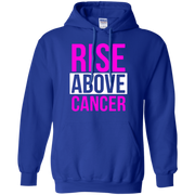 Rise Above Cancer Hoodie