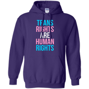 Trans Rights Are Human Rights Hoodie