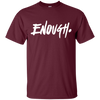 Enough Shirt - Maroon - Shipping Worldwide - NINONINE