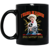 I Wanna Be Famous For Lovin You Mason Ramsey Mug - Black - Shipping Worldwide - NINONINE
