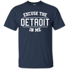 Excuse The Detroit In Me Shirt - Navy - Shipping Worldwide - NINONINE
