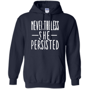 Nevertheless She Persisted Hoodie