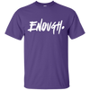 Enough Shirt - Purple - Shipping Worldwide - NINONINE