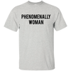 Phenomenally Woman Shirt - Ash - Shipping Worldwide - NINONINE