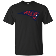 Patriots Bet Against Us Shirt