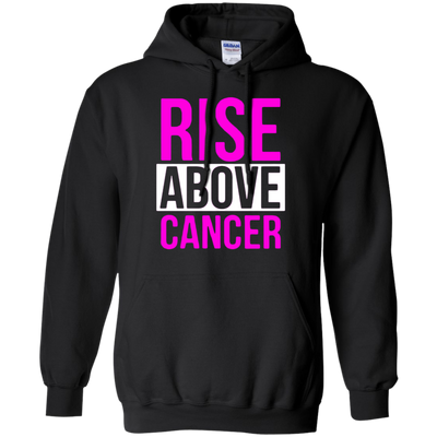 Rise Above Cancer Hoodie - Black - Shipping Worldwide - NINONINE