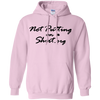Not Putting On A Hoodie - Light Pink - Shipping Worldwide - NINONINE