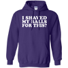 I Shaved My Balls For This Hoodie - Purple - Shipping Worldwide - NINONINE