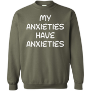 My Anxieties Have Anxieties Sweater