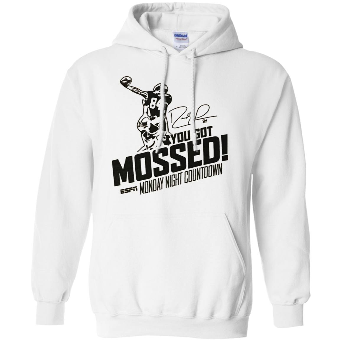 You Got Mossed Hoodie