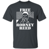 Free Rodney Reed T Shirt - Dark Heather - Worldwide Shipping - NINONINE