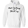 Not Putting On A Hoodie - White - Shipping Worldwide - NINONINE