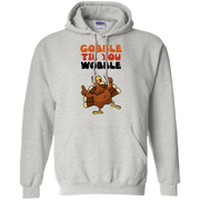 Gobble Til You Wobble Hoodie
