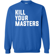 Kill Your Masters Sweater
