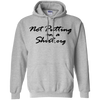 Not Putting On A Hoodie - Sport Grey - Shipping Worldwide - NINONINE