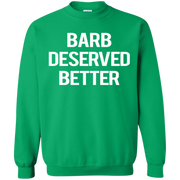 Barb Deserved Better Sweater