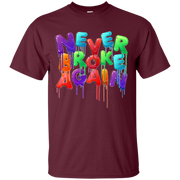 Never Broke Again Shirt Colorful