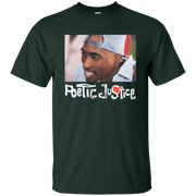 Poetic Justice Shirt