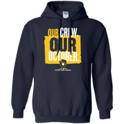 Our Crew Our October Hoodie