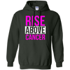 Rise Above Cancer Hoodie - Forest Green - Shipping Worldwide - NINONINE