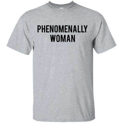 Phenomenally Woman Shirt - Sport Grey - Shipping Worldwide - NINONINE