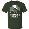 Free Rodney Reed T Shirt - Forest - Worldwide Shipping - NINONINE