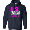 Rise Above Cancer Hoodie - Navy - Shipping Worldwide - NINONINE