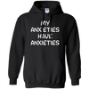 My Anxieties Have Anxieties Hoodie - Black - Shipping Worldwide - NINONINE