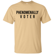 Phenomenally Voter Shirt