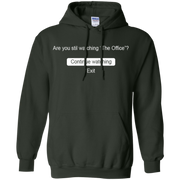 Are You Still Watching The Office Hoodie