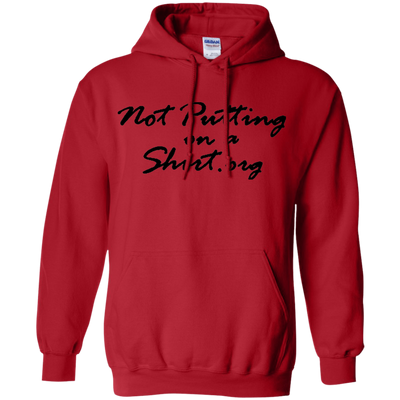 Not Putting On A Hoodie - Red - Shipping Worldwide - NINONINE