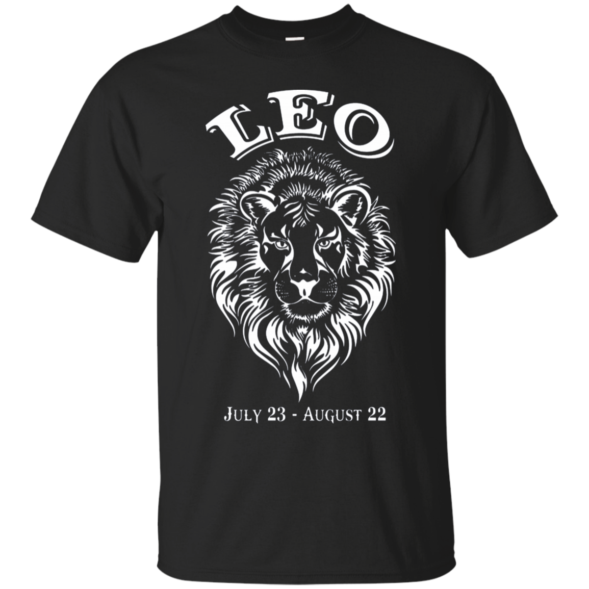 Leo Shirt July 23 August 22 Zodiac Signs Birthday
