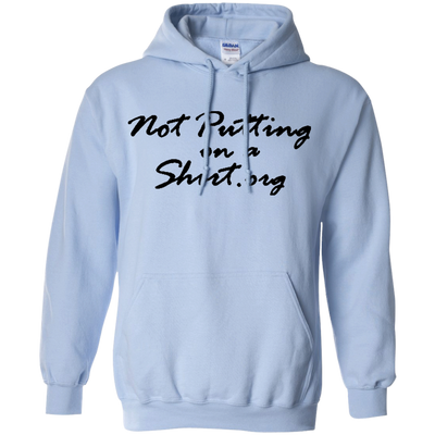 Not Putting On A Hoodie - Light Blue - Shipping Worldwide - NINONINE