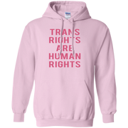 Trans Rights Are Human Rights Hoodie Pink