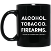 Alcohol Tobacco Firearms Mug - Shipping Worldwide - NINONINE