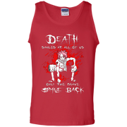 Death Smiles At All Of Us Only The Brave Smile Back Fairy Tail Tank Top