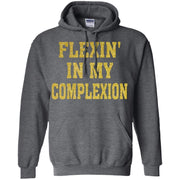 Flexin In My Complexion Hoodie