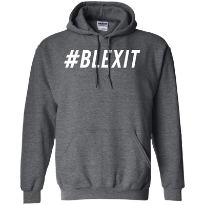 Hashtag Blexit Hoodie - Dark Heather - Shipping Worldwide - NINONINE