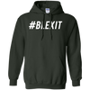 Hashtag Blexit Hoodie - Forest Green - Shipping Worldwide - NINONINE