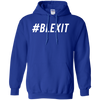 Hashtag Blexit Hoodie - Royal - Shipping Worldwide - NINONINE