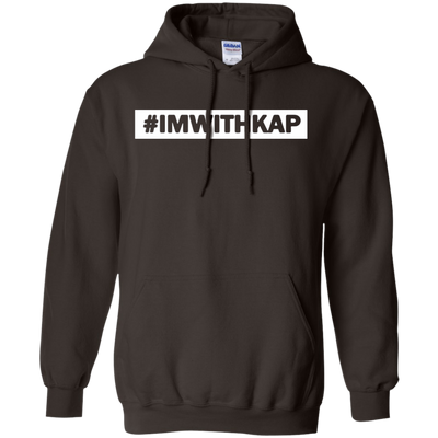 Hashtag I'm With Kap Hoodie - Shipping Worldwide - NINONINE