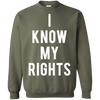 I Know My Rights Shirt - Shipping Worldwide - NINONINE
