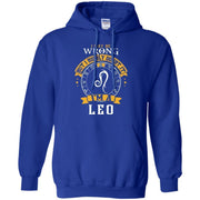 I May Be Wrong But I Highly Doubt It I'm A Leo Hoodie